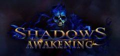 Jaquette de Shadows : Awakening